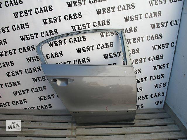 продам Б/у дверь задняя для легкового авто Volkswagen Passat 2007 бу в Луцке