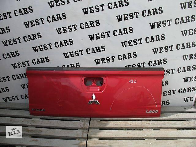 продам Б/у крышка багажника для легкового авто Mitsubishi L 200 2006 бу в Луцке