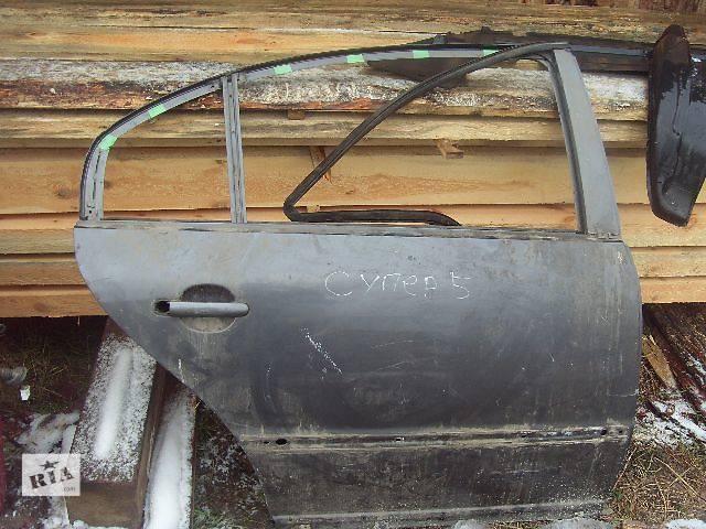 купить бу б/у Двері/багажник і компоненти Двері задня Легковий Седан Skoda SuperB 2005 в Києві