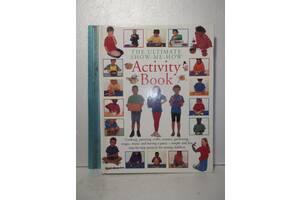 Activiti Book The Ultimate Show-Me-How Детская Поделки, рисование, кулинария, игры Формат 30х23,5 см