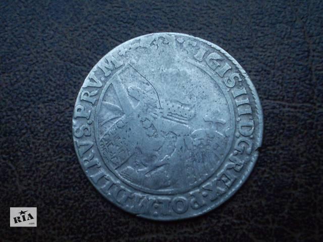 продам Серебро орт 1621-го года Речь Посполитая бу в Черновцах