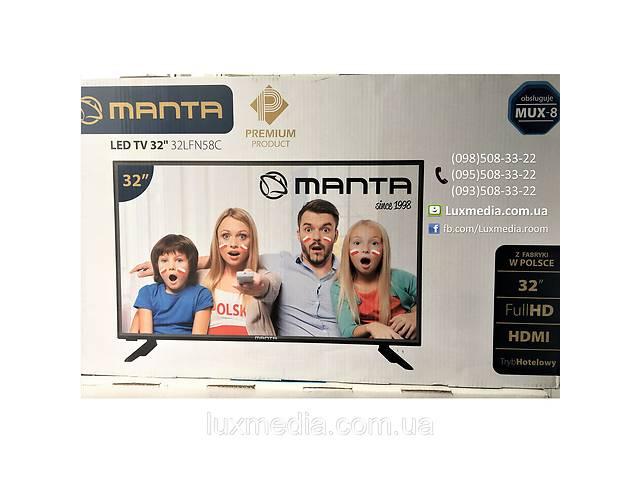 Телевизор Manta 32LFN58C (Full HD, Dolby Digital Plus 2x10Вт, DVB-C/T)- объявление о продаже  в Луцке
