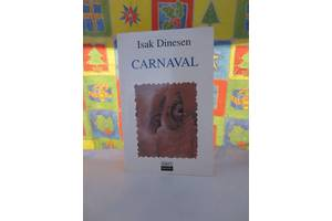 Исак Динесен. Карнавал (сборник рассказов), на испанском языке. Isak Dinesen - Carnaval-