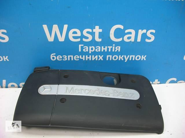 продам Б/У 2000 - 2007 C-Class Кришка мотора декоративна. Вперед за покупками! бу в Луцьку