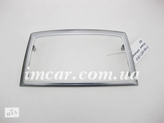 купить бу Б/У Mercedes Рамка comand A1666801917 в Николаеве